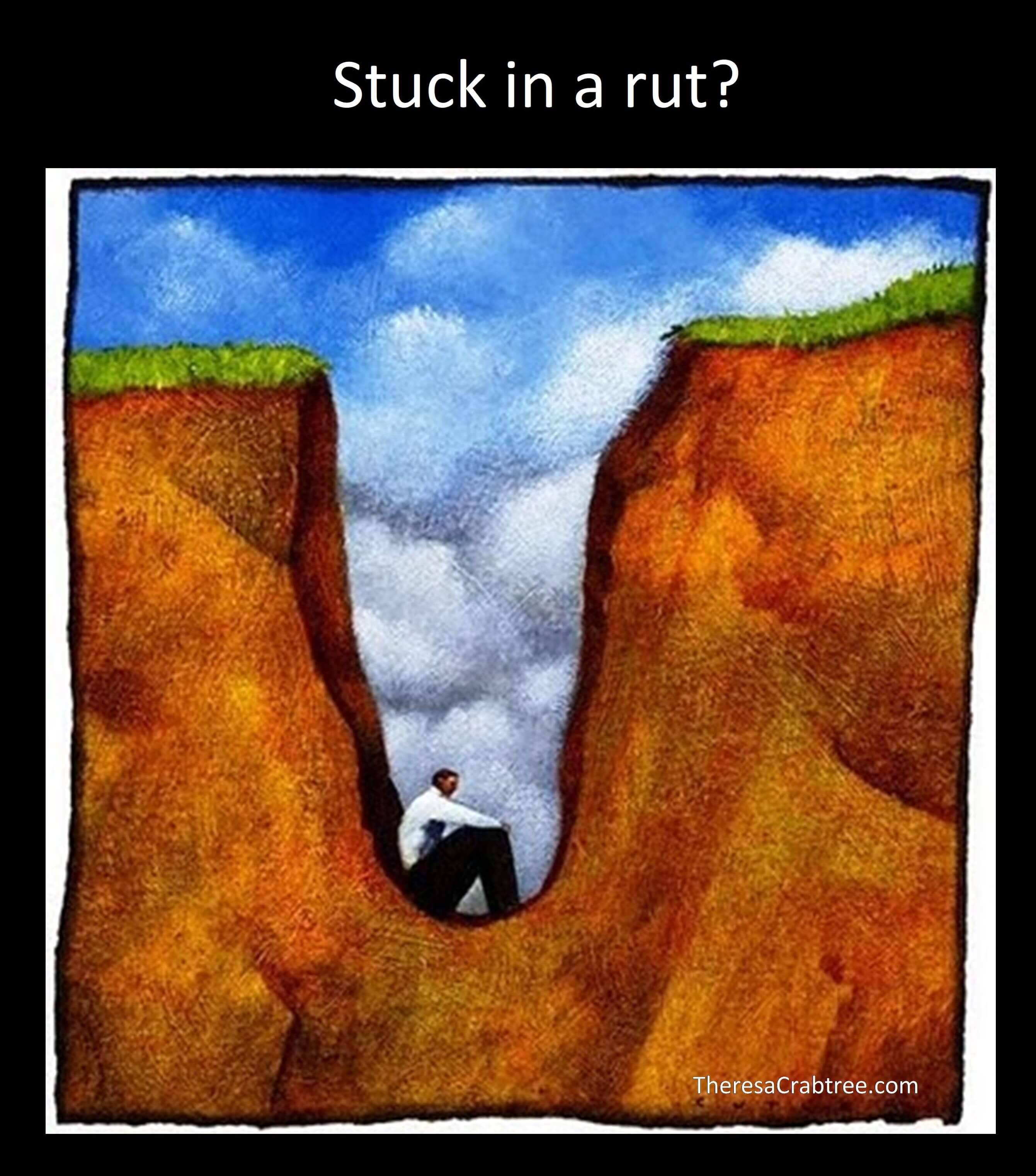 Stuck in a Rut?