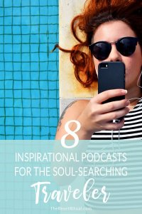 The best inspirational podcasts for soul-searching travel. Get motivated to live your best life with podcasts on mindfulness, minimalism, slow living, personal development, productivity, happiness and more.