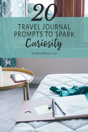 20 travel journal prompts to spark curiosity and travel deeper