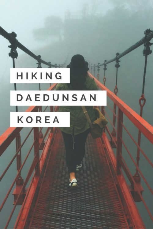 Another entry in our hiking in Korea experiences. Here we have the beautiful Daedunsan, famous for both its 81 meter high suspension bridge.