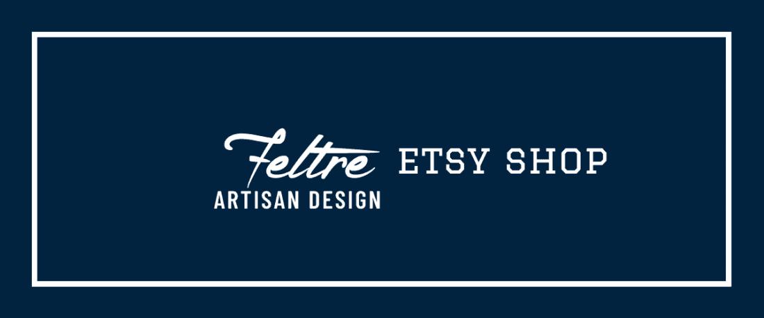 Feltre Artisan Design Etsy Shop