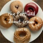 the portland donut crawl (part 4).