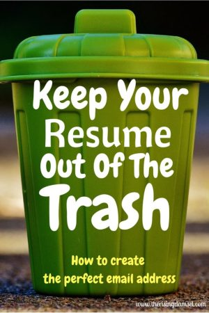 keep your resume out of the trash. the rising damsel