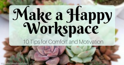 Make a Happy Workspace. The Rising Damsel