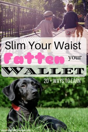 Slim Your Waist! Fatten Your Wallet. The Rising Damsel