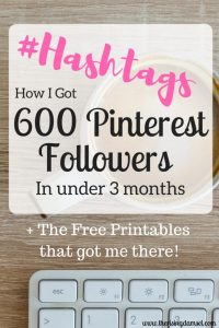 How to get over 600 Pinterest followers in under 3 months! The Rising Damsel. #hashtag #blog #bloglife #wah #wahm #blogger