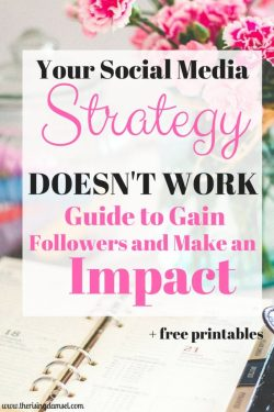 Your Social Media Strategy Doesn't Work. Guide to Gaining Followers. The Rising Damsel