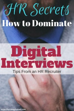 HR Secrets How To Dominate a Digital Interview. The Rising Damsel #career #work #job #hired #interview #hrapproved #tips #tricks #job #guide