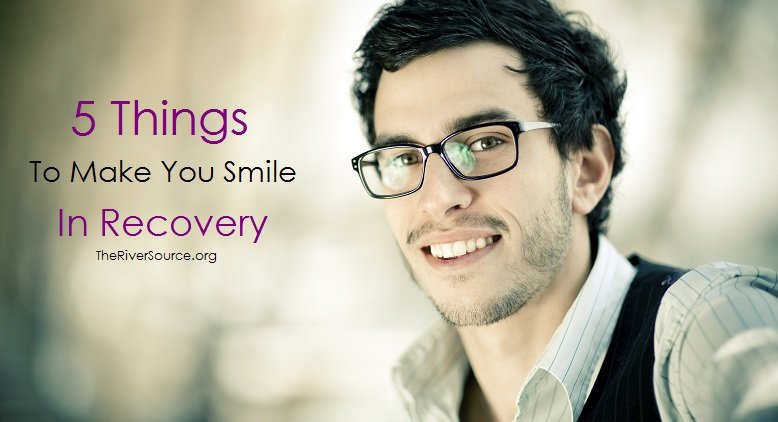 5 Things to Make You Smile in Recovery