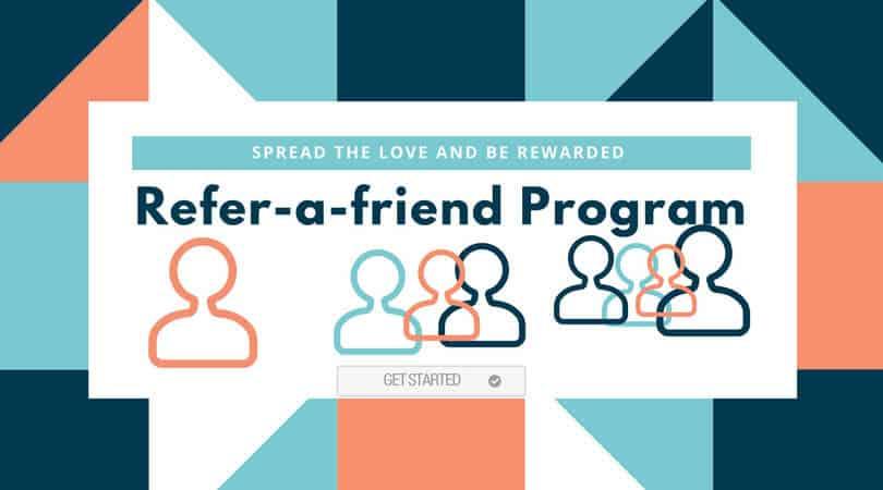Refer-a-friend Program