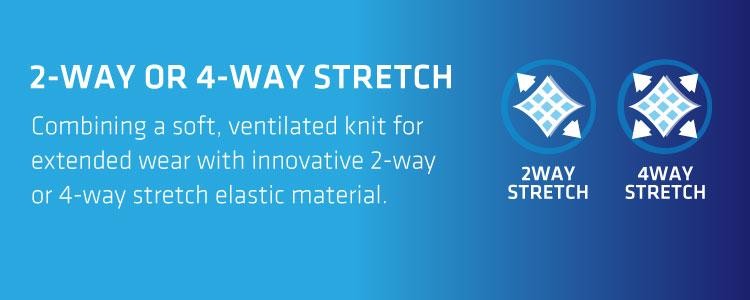 2-Way 4-Way Stretch