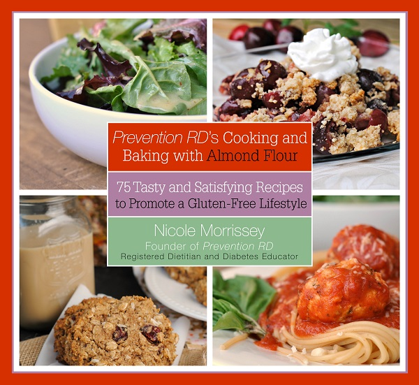 Prevention RD's Cooking and Baking with Almond Flour