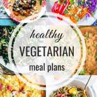 Healthy Vegetarian Meal Plan 07.21.2019