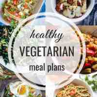 Healthy Vegetarian Meal Plan 08.25.2019