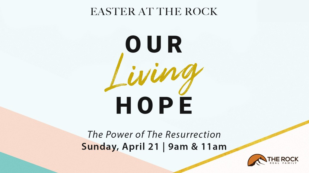 Easter at The Rock   9am & 11am on April 21