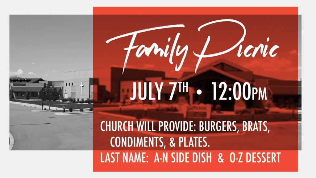 Family Picnic on July 7th. Bring a side or dessert