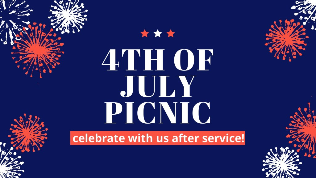 4th of July Church Picnic after service
