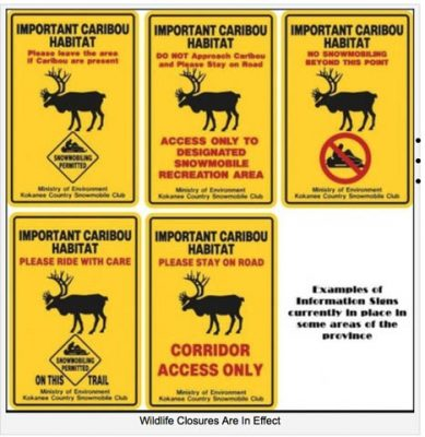 Photo: courtesy of the VARDA website A few examples of the various signs indicating caribou closures.