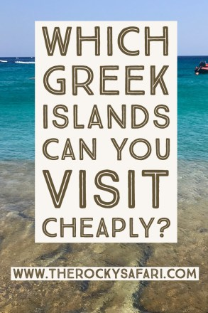 Which Greek Islands Can You Visit Cheaply?
