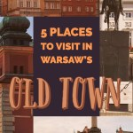 5 Things to See and Do In Warsaw's Old Town