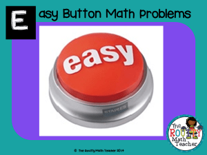 "Read about ""Easy Button Math Problems"" here!"