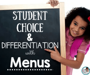Student Choice and Differentiation with Menus