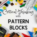 Critical Thinking with Pattern Blocks