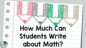 How Much Can Students Write about Math?