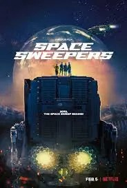 REVIEW: Despite a Clichéd Story Line, Space Sweepers is a Fun & Entertaining First Attempt at a Korean Sci-Fi Block Buster