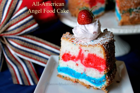 All American Angel Food Cake The Rowdy Baker