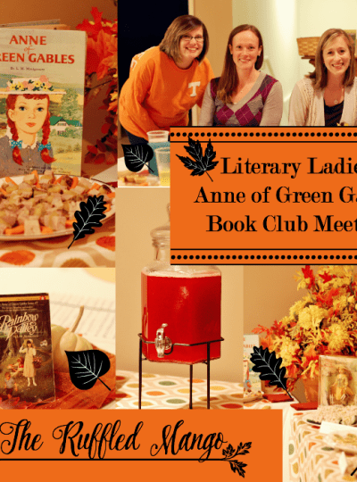 Literary Ladies: Anne of Green Gables Book Club Meeting