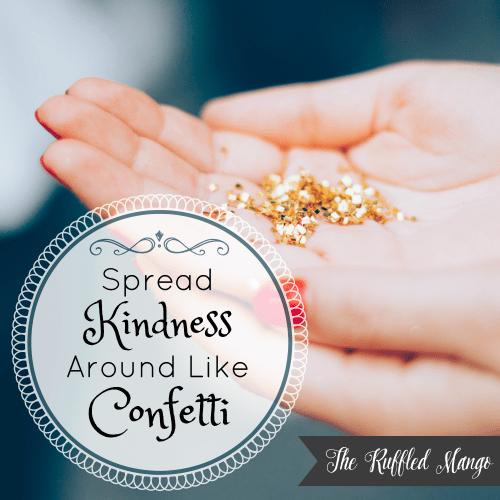 spread-kindness-around-like-confetti