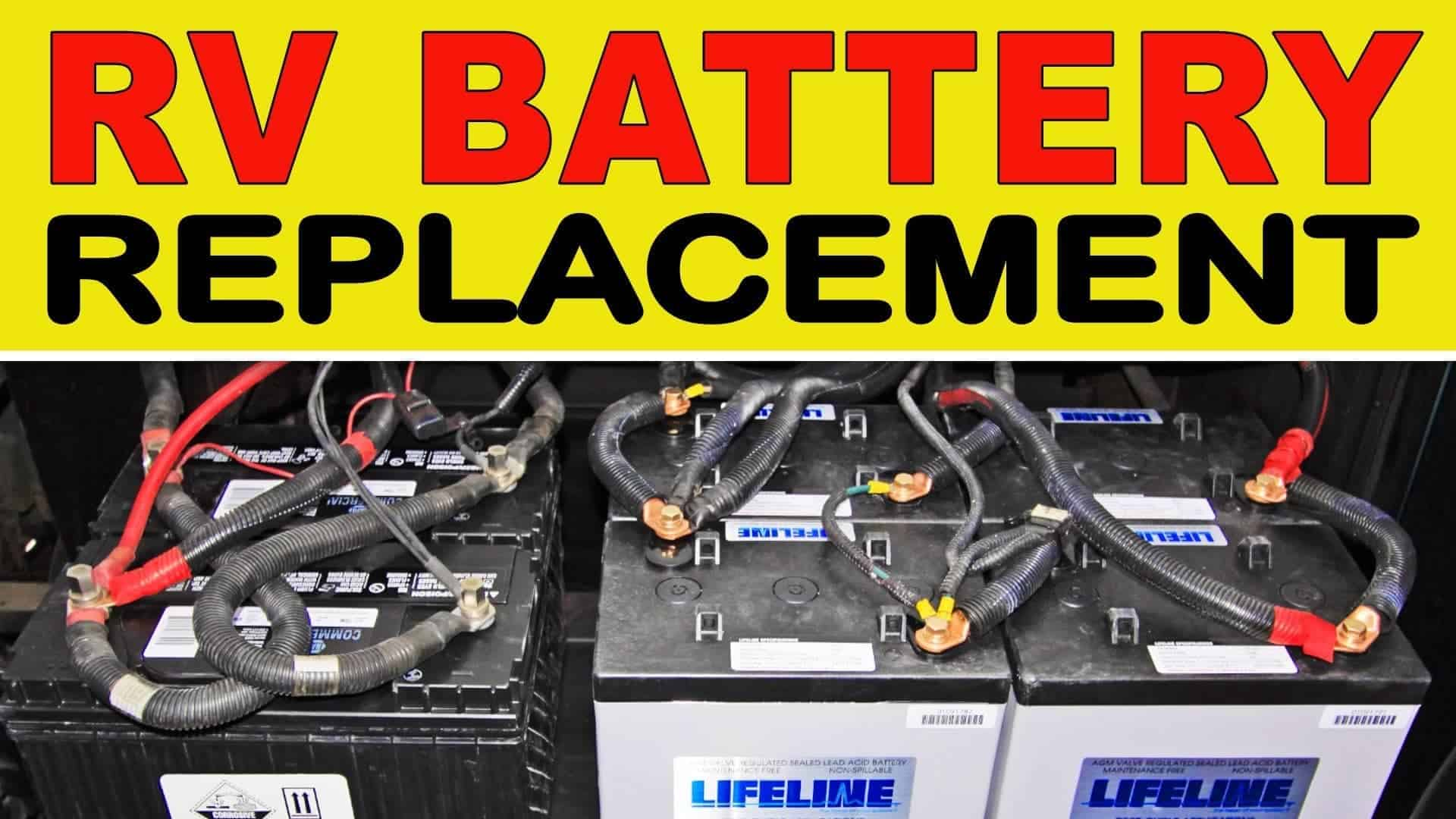 hight resolution of how to replace rv house batteries chassis batteries too thervgeeks
