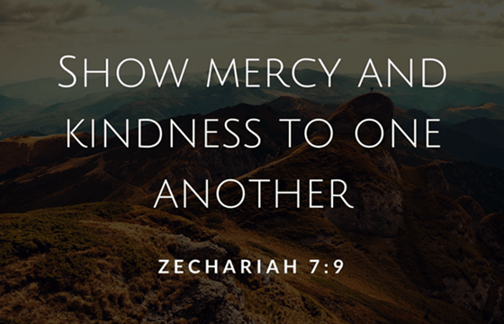 Mercy and Kindness