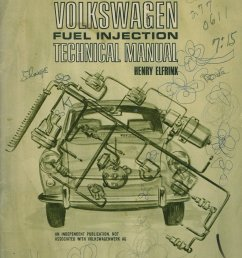 vw fuel injection technical manual henry elfrink henry elfrink automotive 1969 edition covers type 3 [ 824 x 1050 Pixel ]