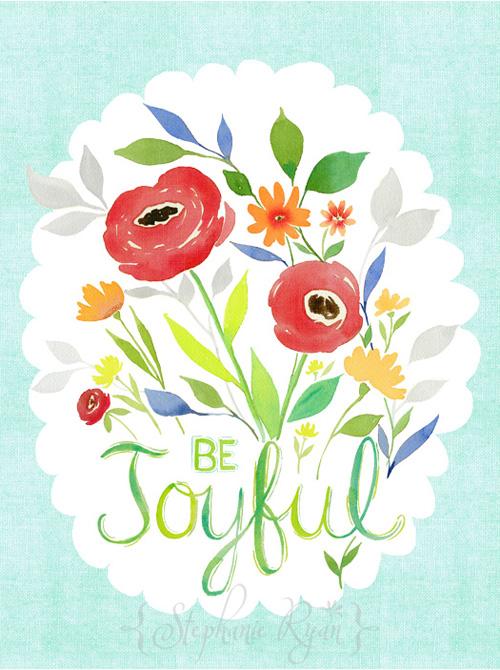 Be Joyful by Stephanie Ryan