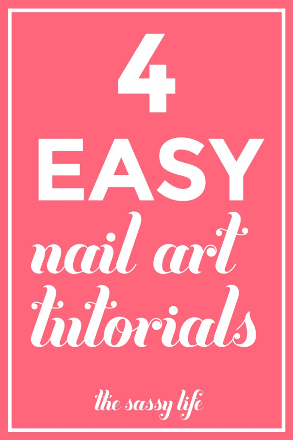 4 Easy Nail Art Tutorials | thesassylife