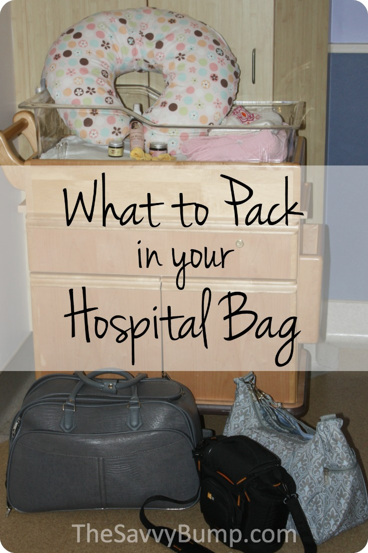 What to Pack in Your Hospital Bag  The Savvy Bump