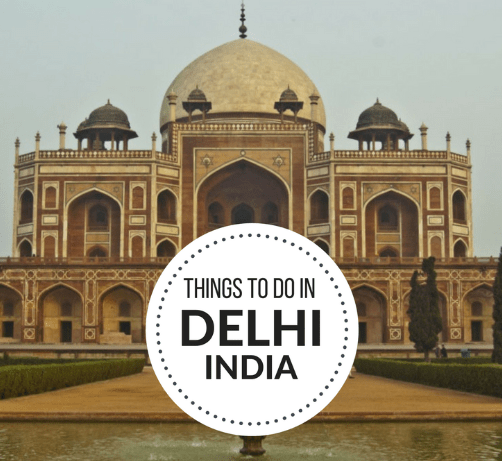 The best things to do in Delhi, India according to a local resident.