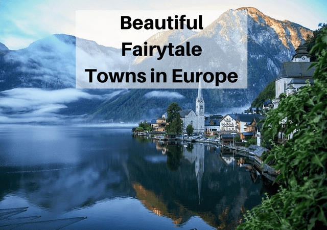 Fairytale Towns in Europe