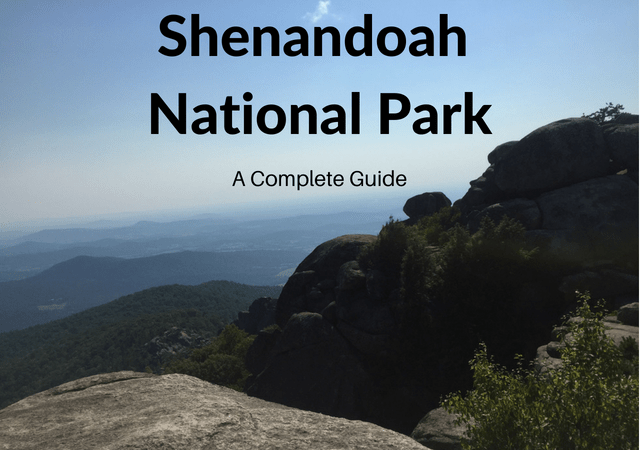 Complete Guide to Shenandoah National Park: Attractions, Best Things to Do, Where to Stay, Essential Visitor Information and More