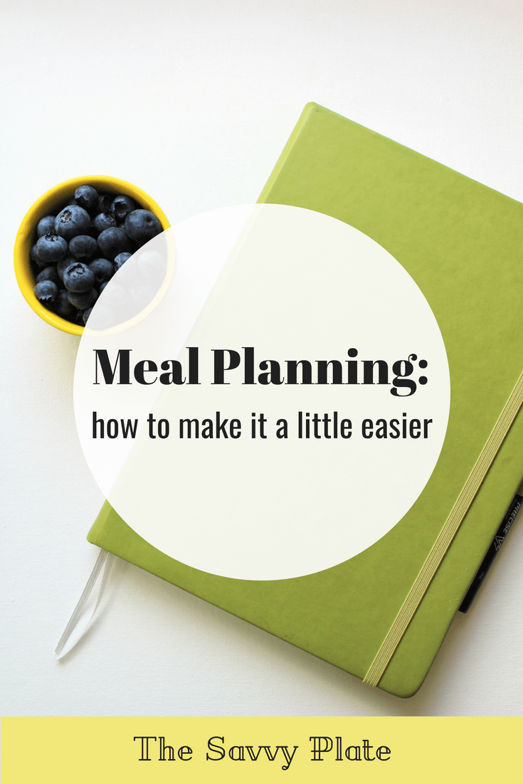 Meal Planning: how to make it a little easier