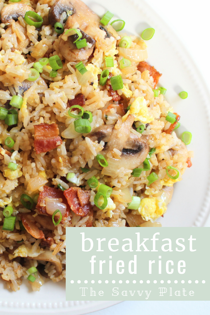 Breakfast Fried Rice - The Savvy Plate