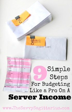 Follow these 9 Simple Steps to Budget on a Server Income. #irregularincome