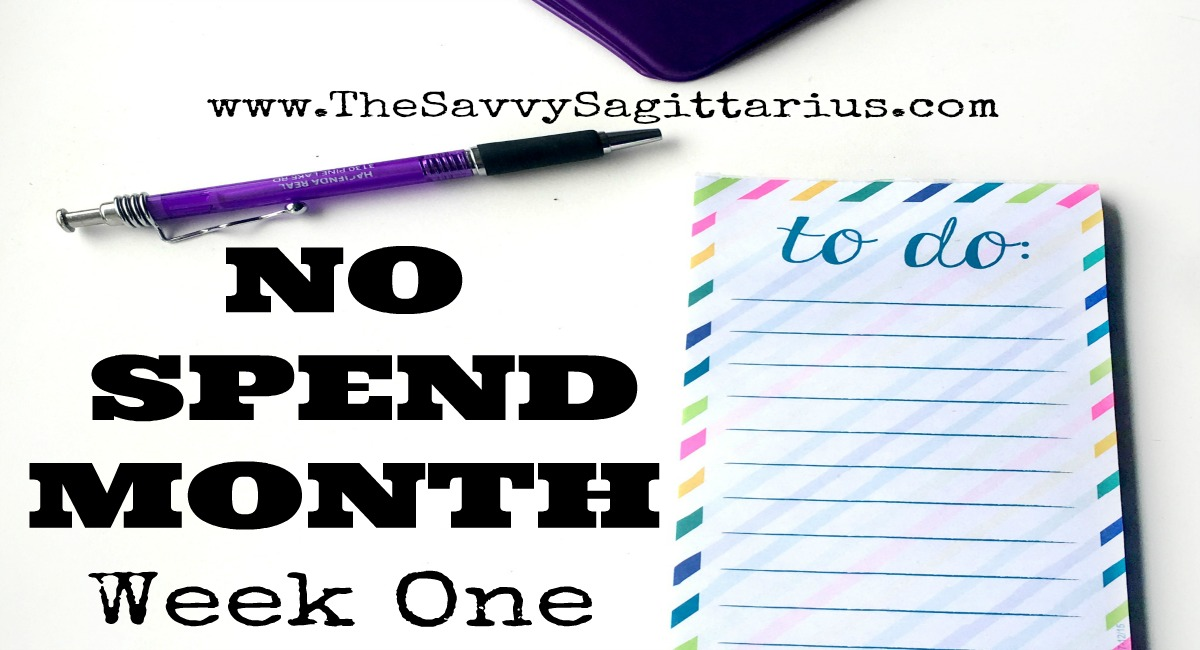 My first week of my #NoSpendMonth was GREAT! Read about how I spent less than $50 on everything I needed this week!