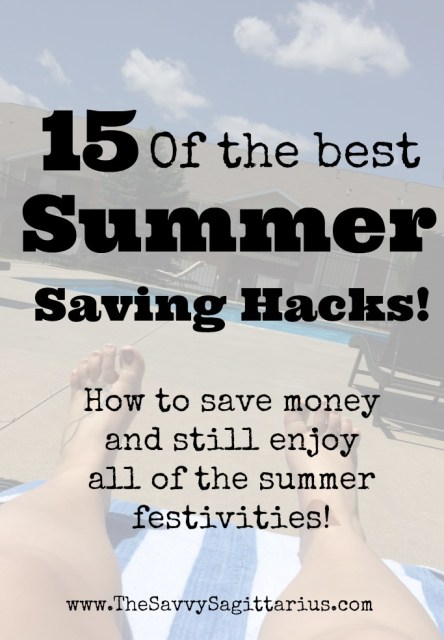 Summer weather can mean splurging on fun activities just a little bit more! Use these 15 hacks to save a little bit more so you can enjoy your summer on a budget! #summer #summerfun #summervacation #summeronabudget