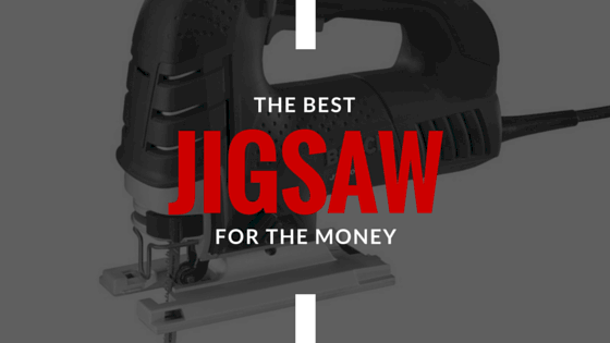 The best jigsaw for 2018 complete buying guide reviews greentooth Images