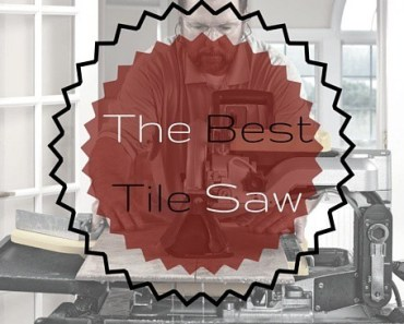 the best tile saw