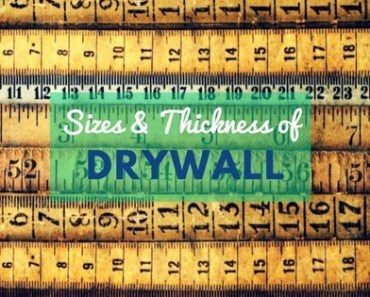 Drywall Size and Thickness