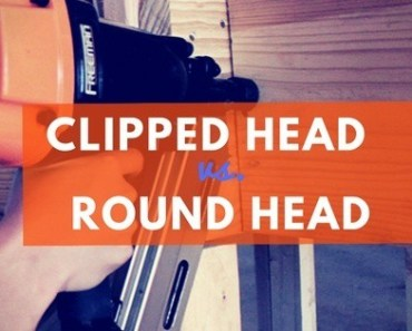 Clipped head vs. round head nailer